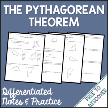 Pythagorean Theorem Notes and Practice (Differentiated)