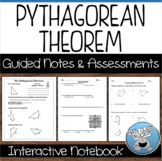 PYTHAGOREAN THEOREM, DISTANCE, AND MIDPOINT - GUIDED NOTES AND ASSESSMENTS