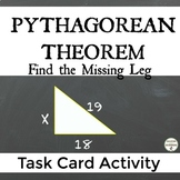 Pythagorean Theorem Find the missing leg of a triangle Task Card Activity