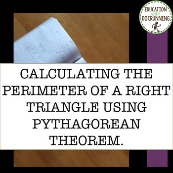 Find the perimeter using Pythagorean Theorem Task Card Activity