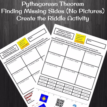 Pythagorean Theorem Finding Missing Sides (No Pictures) Create a Riddle Activity