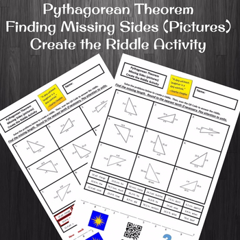 Pythagorean Theorem Finding Missing Sides (Pictures) Create a Riddle Activity