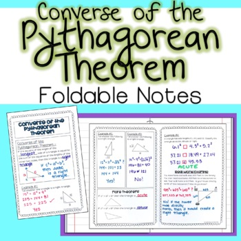 Converse of the Pythagorean Theorem - Foldable Notes