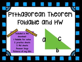 Pythagorean Theorem Foldable and HW for Interactive Notebooks