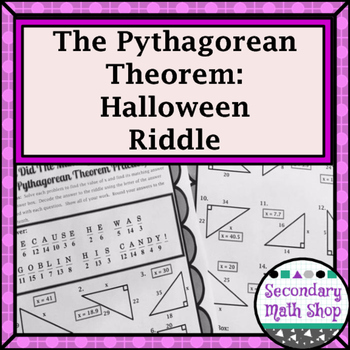 Right Triangles - Pythagorean Theorem Halloween Riddle Worksheet