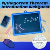 Pythagorean Theorem Introduction WebQuest (8.G.6, 8.G.7, 8.G.8)
