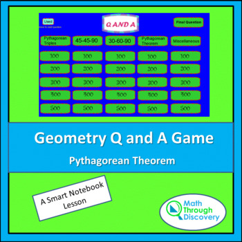 Geometry: Smartboard Q and A Game - Pythagorean Theorem