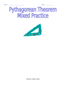 Pythagorean Theorem Mixed Practice