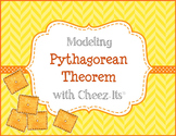 Pythagorean Theorem Modeling Activity with Cheez-its