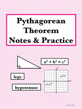 Pythagorean Theorem Notes & Practice