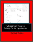 Pythagorean Theorem Notes/Practice (solve for hypotenuse).