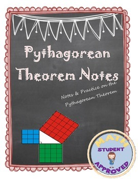 Pythagorean Theorem Notes with examples
