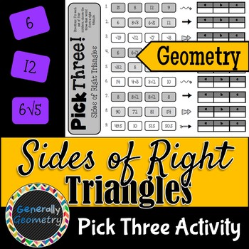 Pythagorean Theorem: Pick Three Activity; Geometry, Sides of Right Triangles