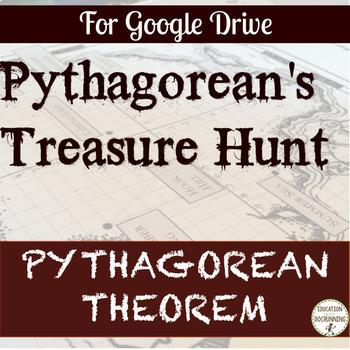 Pythagorean Theorem Pirate Treasure Hunt Project for Google Drive