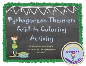 Pythagorean Theorem Practice (fun grid-in coloring activity)