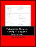 Pythagorean Theorem Practice (leg/hypotenuse)