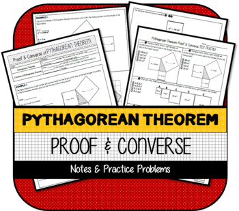 Pythagorean Theorem Proof & Converse NOTES & TEST PRACTICE