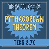 Pythagorean Theorem Quiz (TEKS 8.7C)