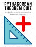 Pythagorean Theorem Quiz or Worksheet (with answer key)