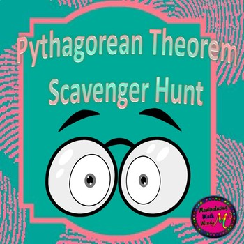 Pythagorean Theorem Scavenger Hunt Activity - Great unit or STAAR Review