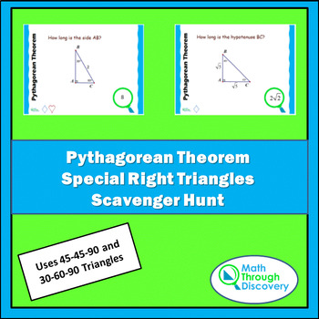 Geometry:  Pythagorean Theorem - Special Right Triangles Scavenger Hunt