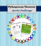 Pythagorean Theorem - Sports Challenge