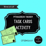 Pythagorean Theorem Task Cards Activity  TEKS  8.7C 8.6D 8.7D STAAR Review