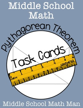 Pythagorean Theorem Task Cards - Middle School Math