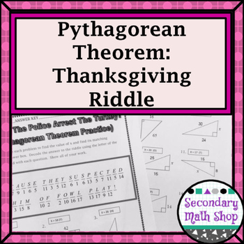 Right Triangles - Pythagorean Theorem Thanksgiving Riddle