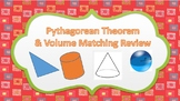 Pythagorean Theorem & Volume Matching Review