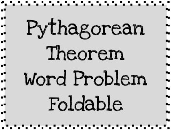 Pythagorean Theorem Word Problem Foldable