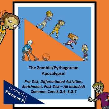 Pythagorean Theorem Converse Zombies 8.G.6 and 8.G.7 Asses