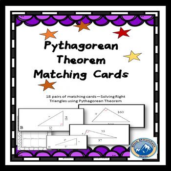 Solving Right Triangles with Pythagorean Thm Integer Answers Matching Card Set