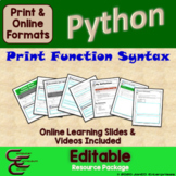 Python 1B Print Function Syntax Resource Package ⇨EDITABLE⇦