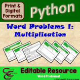 Python 6A Times Tables Word Problems Resource Package ⇨EDITABLE⇦
