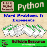 Python 6B Exponent Word Problems Resource Package ⇨EDITABLE⇦