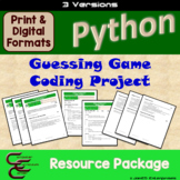 Python 7C Guessing Game Culminating Activity 3 Version Resource Package
