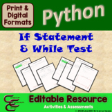 Python 7D If Statements & While Loop Test ⇨EDITABLE⇦ Resource Package