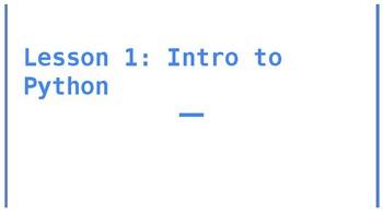 Python Lesson 1: Introduction to Python