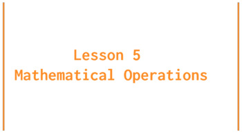 Python Lesson 5: Mathematical Operations