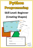 Python Programming Coding Work Book - Creating Shapes: Skill Level - Beginner