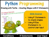 Python  Coding (Making Shapes) – Conditional Statements (Skill Level: Beginner)