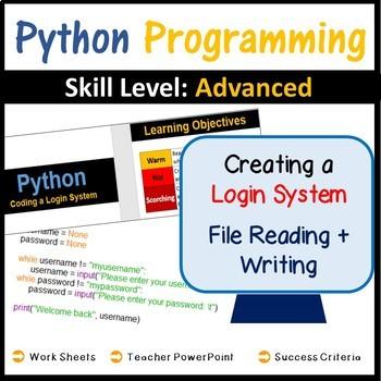 Python Programming (Coding Login Systems, File Reading & Writing) - Advanced
