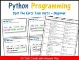 Python Programming - Spot The Error Task Cards (Coding Unplugged Activity)