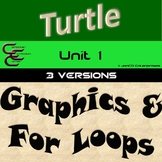 Python Turtle Unit 1 Graphics and For Loops 3 Versions