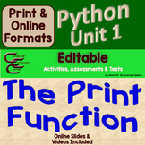 Python Unit 1 The Print Function ⇨EDITABLE⇦