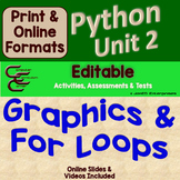 Python Unit 2 Turtle Graphics and For Loops ⇨EDITABLE⇦