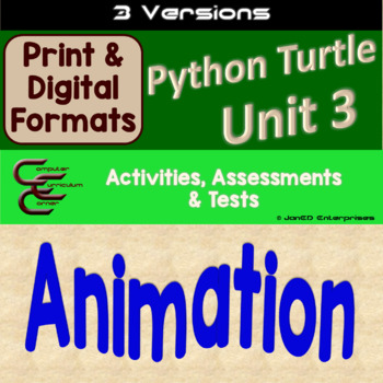 Python Unit 3 Turtle Animation 3 Versions