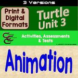 Python Unit 3 Turtle Animation 3 Versions