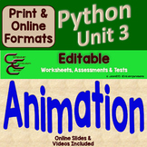 Python Unit 3 Turtle Animation Bundle ⇨EDITABLE⇦